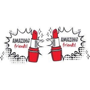 Best friend shirts Amazing friends lipstick