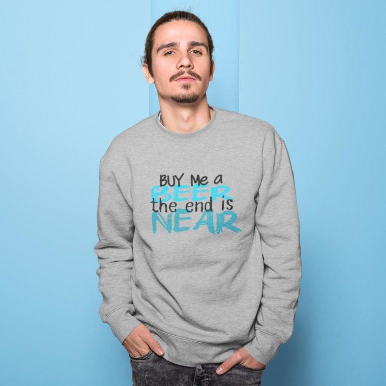 Men sweatshirts The end is near